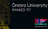 A poster with the text Örebro University Ranked 75th
