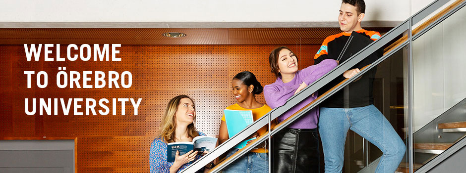 "Students in a staircase and the text ""Welcome to Örebro University."