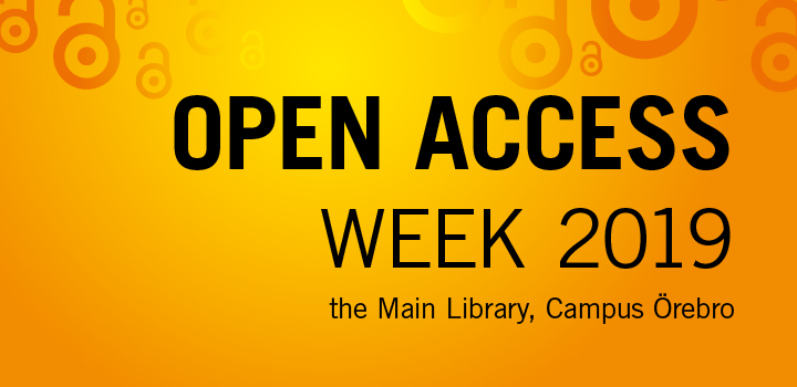 "Orange background and written in black letters ""Open Access Week 2019, the Main Library, Campus Örebro""."